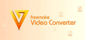 Freemake Video Converter 4.1.11.67 With Crack Full Version [Latest]