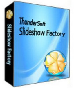 ThunderSoft Slideshow Factory Crack